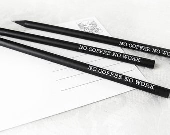 Bleistifte 'no COFFEE no WORK' 3er Set schwarze mit weißem Siebdruck by cute as a button