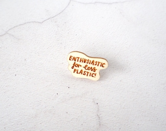 Enthusiastic For Less Plastic Mini Pin