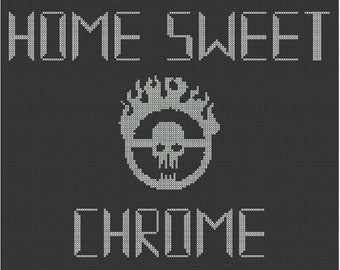 Home Sweet Chrome Mad Max Cross Stitch PDF Pattern