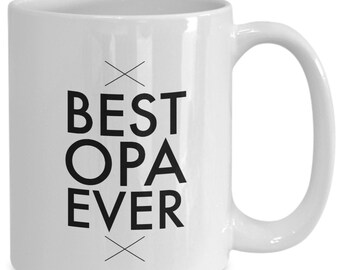 Best opa ever - awesome father's day gift, present for german grandpa or new grandfather