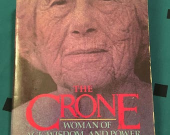 The Crone: Woman of Age, Wisdom, and Power by Barbara G. Walker - 1988 paperback
