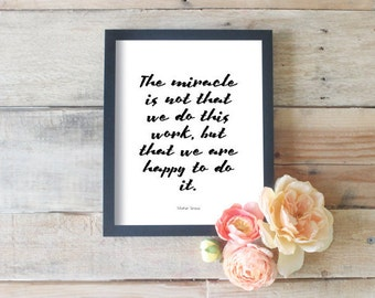 The Miracle Is Not That We Do // Joy Of Giving Quotes // Charity Posters
