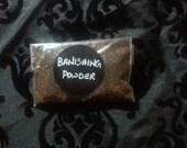 Banishing Powder