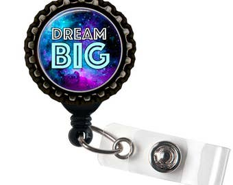 DREAM BIG - Galaxy - Black Retractable Badge Reel ID Holder