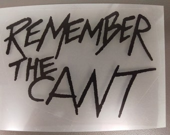 REMEMBER THE CANT The Expanse Sticker, Black