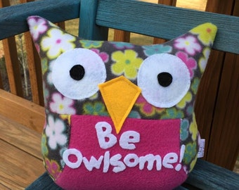 Be Owlsome Plush Owl- Plush owls- Owl Plushies- Floral and Pink Owl plushie- Be Owlsome