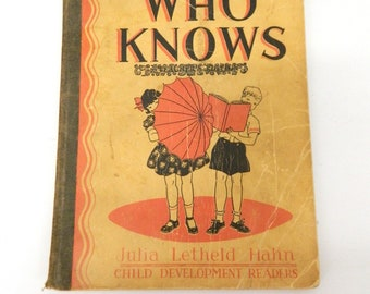 1930s Children's Reading Book...Antique Primer Book...Who Knows Julia Letheld Hahn...Red Black Graphics...Colored Pictures...School Reader