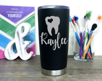 Dentist Coffee Tumbler - Dental Assistant Mug - 20 oz Stainless Steel Travel Mug - New Dentist Gift - Dental Hygienist - Graduation Gift