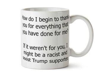 Anti Trump Mug, Gift for Parents, Gift for Mom, Gift for Dad, Funny Coffee Mug, Political Mug, Nasty Woman Mug, Feminist Mug, Feminist mom