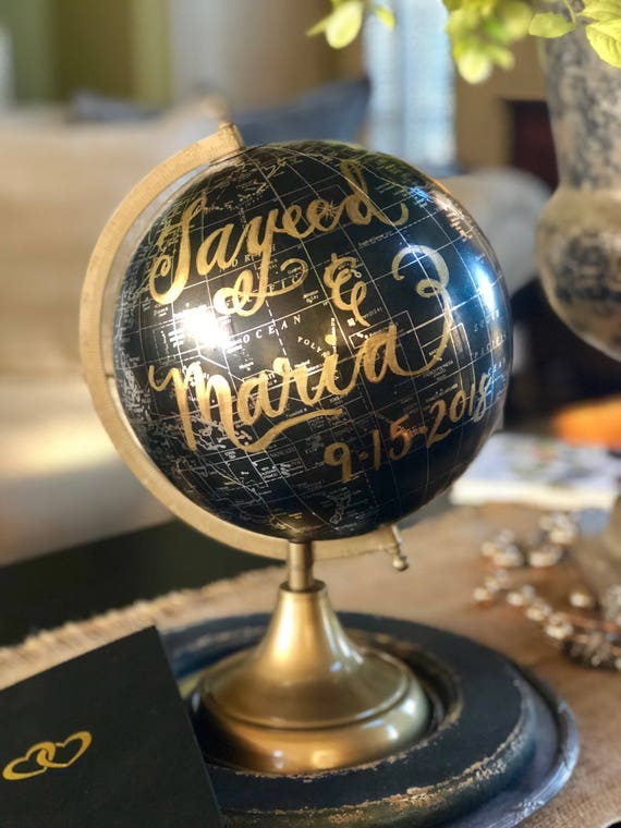 Custom Order for Melanie - Calligraphy Black and Gold Globe w/gold lettering and Rush Order upgrade