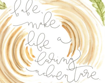 babe, make life a daring adventure digital download