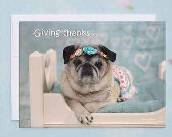 5x7 THANK YOU CARD, Giving Thanks with a Grateful Heart, Pug Greeting Card by Pugs and Kisses