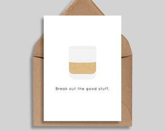 Break Out the Good Stuff, Celebration Card, Congratulations, Friendship Card