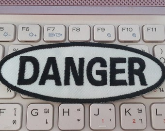 Danger Iron on Patch - Danger Applique Embroidered Iron on Patch
