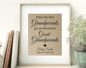 Pregnancy Announcement Burlap Print | Pregnancy Reveal to Grandparents | Only The Best Grandparents Get Promoted to Great-Grandparents