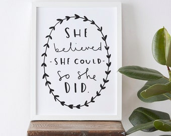 A4 She believed she could so she did print - typography poster - inspirational wall art - home decor - Motivational Typography Print