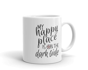 Wicca Pagan Witchcraft Mug My Happy Place Is On The Dark Side Wiccan Gifts Witch Mugs Pentacle Witches Gift Idea Magic Witch Craft Dark Arts