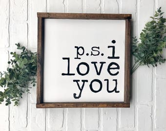 ps i love you Wood Framed Sign