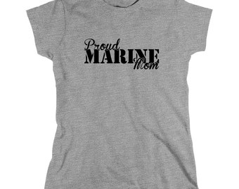 Proud Marine Mom Shirt, soldier, navy, army, air force, marine, gift idea for mom - ID: 679