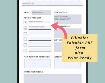Daily Action Plan, Daily Plan of Action, Daily Planner Sheet, PDF fillable edtable or printable 8 1/2 x 11 in. Enough margin to punch holes