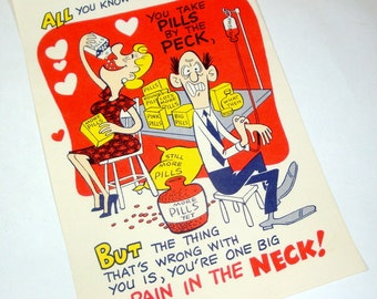 Vintage Comical Valentine, Kitschy, Tablet Valentine, Humor, Pain In The Neck  (1025-12)