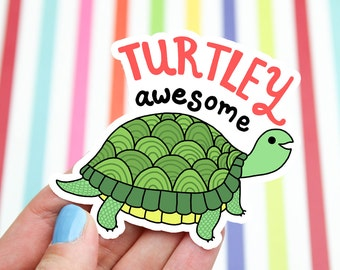 Turtle Sticker, Funny Gift, Awesome Decal, Punny, Turtle Decal, Green Turtle, Cute Stickers, Tortoise Sticker, Illustrated, Party Favor