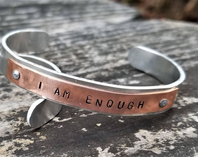 I AM ENOUGH: Hand Stamped Two-Tone Metal Cuff Bracelet, Copper & Aluminum