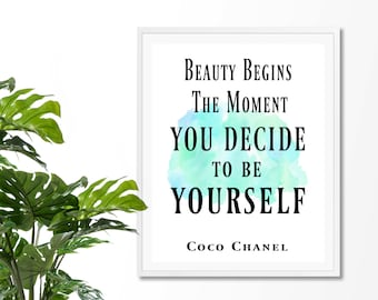 Beauty Begins The Moment You Decide To Be Yourself #2 Art Print, Coco Chanel Quote,Fashion Quote Print, Art Inspirational Quote, Watercolor