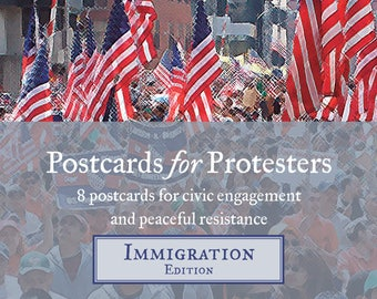 Postcards for Protesters Immigration Edition (8 Pack)