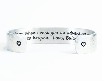 "Best Friend / Bridesmaid Gift - ""I knew when I met you an adventure was going to happen. (Personalization)"" 1/2"" hidden message cuff"