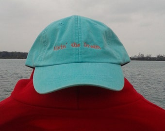 LIVIN'THE DREAM!(teal)  Adams Cap  free shipping to u.s.a.