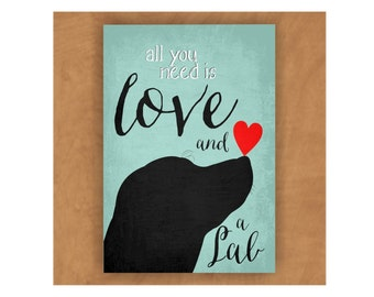 Black Lab Magnet, Labrador Retriever, Labrador Magnet, All You Need is Love and a Lab, Dog Lover Gift, Lab Lover Gift
