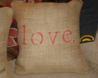 L O V E  Pillow (removable burlap cover)