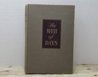 The Web of Days, 1947, Edna Lee, vintage book, novel