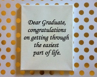 Congratulations Graduate Sign, Congrats Grad, Snarky Sign, Funny Sign, Sarcastic Sign, Offensive Signs, Custom Quote Sign