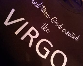 And God Created The Virgo shirt