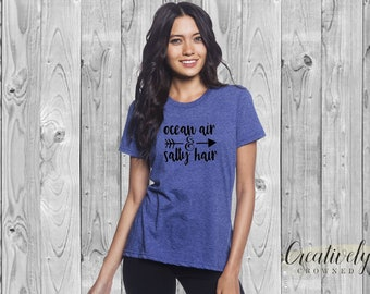 Ocean Air & Salty Hair Shirt | Summer Shirt | Beach Shirt | Gift for Her | Gift for Mom | Hawaiian Shirt | Tropical Shirt