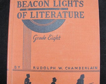 Beacon Lights of Literature // 1937 Hardback // Grade 8 Literature Book