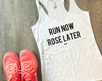 Run Now Rosé Later Funny Workout Tank, Gym Tank, Womens Workout Tank, Gym Motivation Tank, Fitness Tank, Cardio, Wine, Funny Running Tank