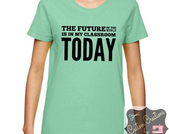 Customized The Future of the World Ladies T-Shirt