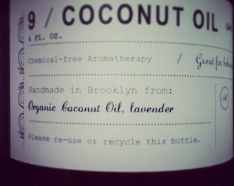 Coconut Oil and lavender