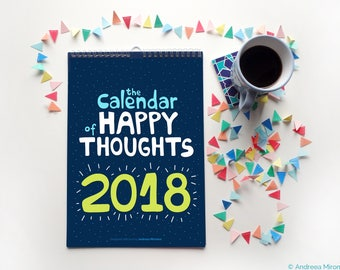 Happy Calendar 2018, Wall Calendar 2018, Quotes Calendar, Inspirational Calendar, Typography Calendar, Happy Thoughts Calendar 2018