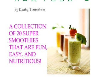 Green Smoothies: Raw Food