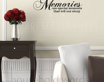 Memories are special moments that tell our story Vinyl Decals, Gallery Wall Decals, Living Room Decor, Office Wall Decal, Dorm Room