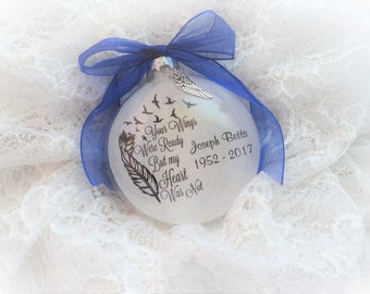 Memorial Quote Christmas Ornament, Your Wings Were Ready, Free Personalization and Charm