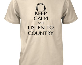 Keep Calm and Listen to Country T-Shirt for Men