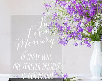 In Loving Memory/Acrylic/Clear/Reception Sign/Wedding Sign/Memorial Sign/Reception/Acrylic Wedding Sign