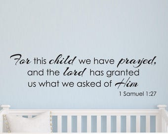 For this child we prayed wall decal quote, bible verse, nursery decor, nursery art, nursery wall art, nursery decals, nursery quotes D00010