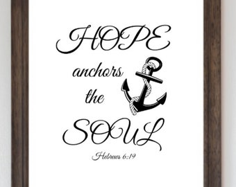 Hope Anchors the Soul, Printable Art 8 x 10, Downloadable, Decor