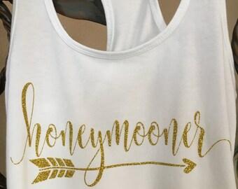 Honeymoon Tank, Honeymooner Tank, Honeymoon Shirt, Honeymoon Tank, Bride Tank, Bride Shirt, Gift Tank, Gift Shirt, Bridal Shower Gift